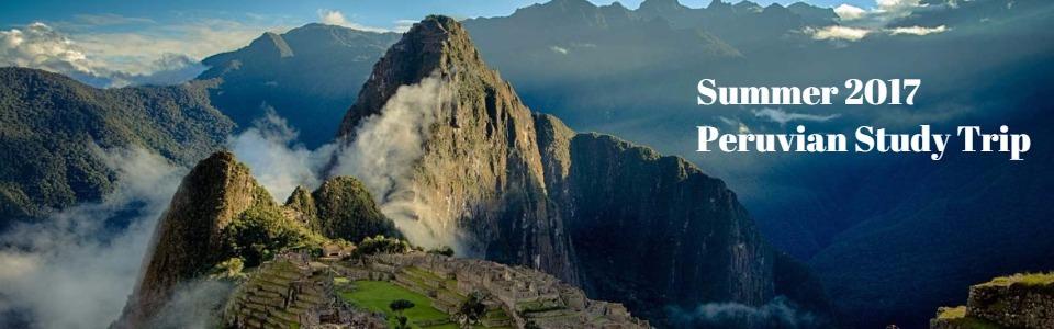 Summer 2017 Peru Study Trip Slider