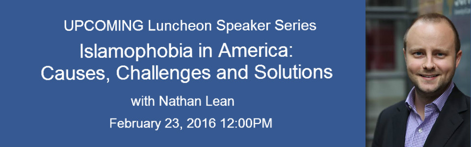 Islamophobia in America: Causes, Challenges, and Solutions with Nathan Lean