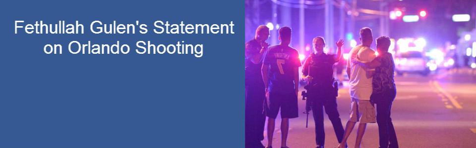 Fethullah Gulen's Statement on Orlando Shooting