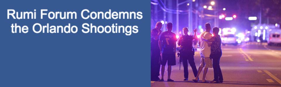 Rumi Forum Condemns the Orlando Shooting