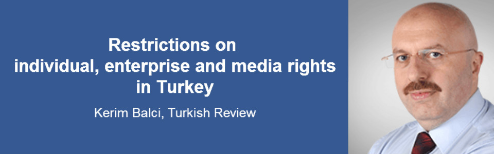 "Restrictions on individual, enterprise and media rights in today`s Turkey"" with Kerim Balci"