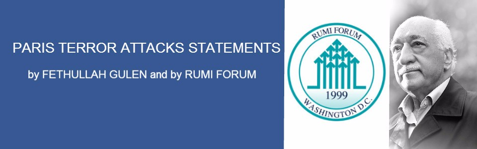 Paris Terror Attacks Statements by Fethullah Gulen and by the Rumi Forum