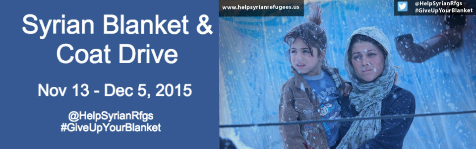 Blanket and Coat Drive for Syrian Refugees and Gala Dinner