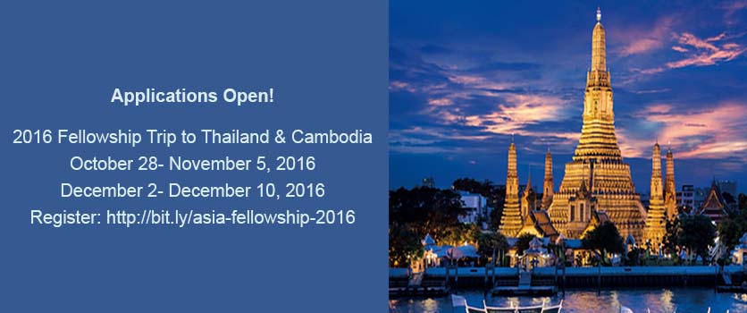 2016 Fellowship Trip to Thailand and Cambodia Applications Open