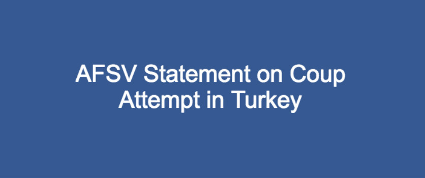 AFSV Statement on Coup Attempt in Turkey