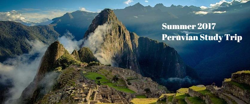2017 Peru Study Trip
