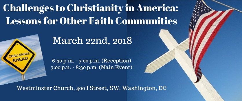 Challenges to Christianity in America: Lessons for Other Faith Communities