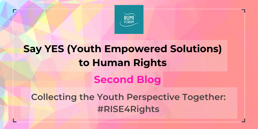 Collecting the Youth Perspective Together_ #RISE4Rights