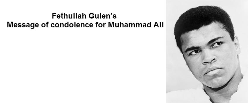 Fethullah Gulen's Message of condolence for Muhammad Ali