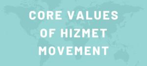Core Values of Hizmet Movement